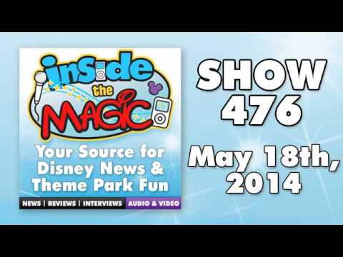 Inside the Magic podcast - Show 476 - May 18, 2014