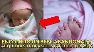 Encontró un bebé y luego lo llevó al orfanato.Pero cuando le quitan la ropa descubren lo impensable.