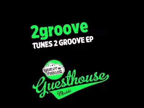 2groove - I Can Feel - Guesthouse Music