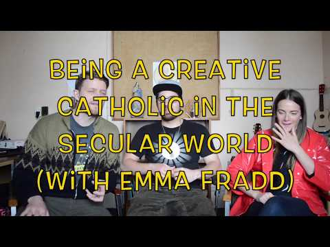 Gregorian Chat Ep39: Being a Creative Catholic in the Secular World (with Emma Fradd!)