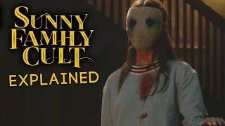 SUNNY FAMILY CULT Ending Explained Seasons 1 2
