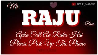 Raju name Ringtone || R letter ringtone || Raju name whatsapp status. RKS RINGTONE