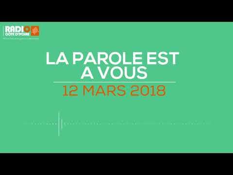 """""""La parole est à vous"""" du 12 mars 2018 - Radio CÔTE D'IVOIRE"""