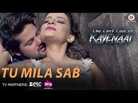 Tu Mila Sab - The Last Tale of Kayenaat |...