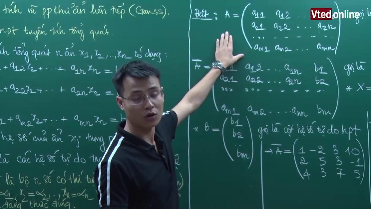 Vted.vn – Hệ phương trình tuyến tính và phương pháp khử ẩn liên tiếp (Gauss) – Thầy:Đặng Thành Nam