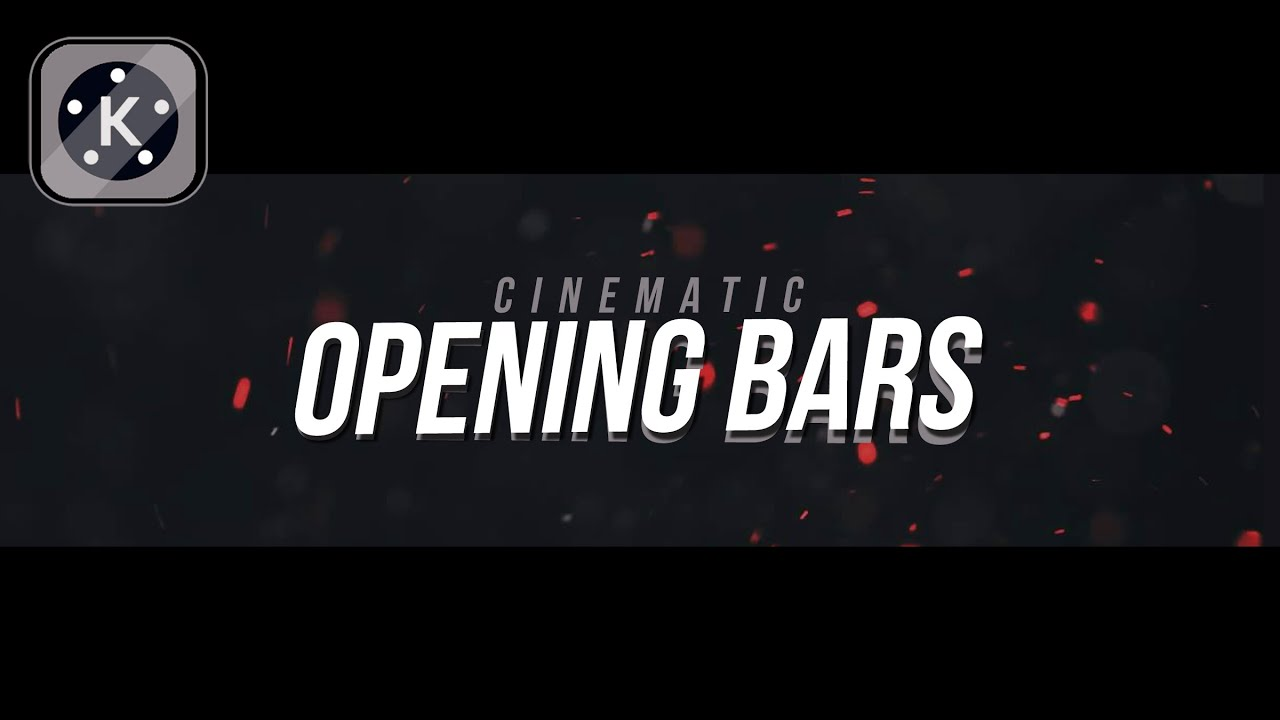 Cinematic Bars Opening in Kinemaster