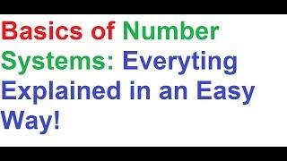 Number System Basics- Everything Explained Easy Way!