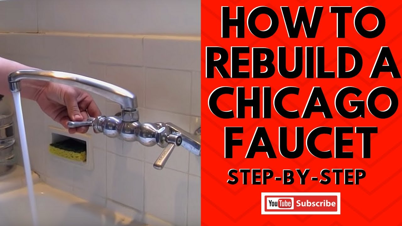 how to rebuild a chicago faucet step by step
