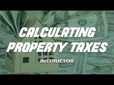 How to Calculate Property Taxes - Ask the Instructor