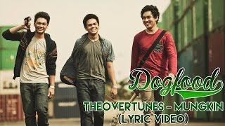 TheOvertunes - Mungkin (Lyric Video)
