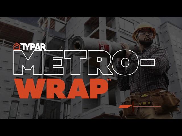 TYPAR® MetroWrap™ - Commercial Muscle