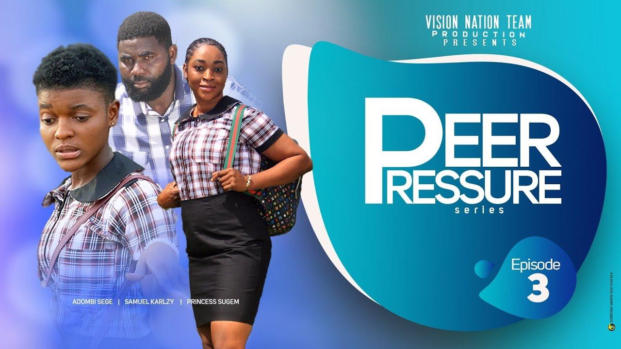 Download PEER PRESSURE SERIES |Season 1 |Episode 3 | Latest Best Campus and Teens Life Series 2021