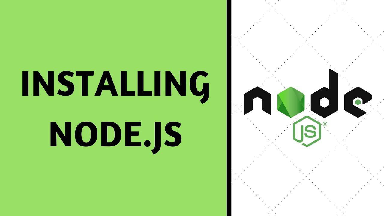 Node Tutorials: How To Install Node.js