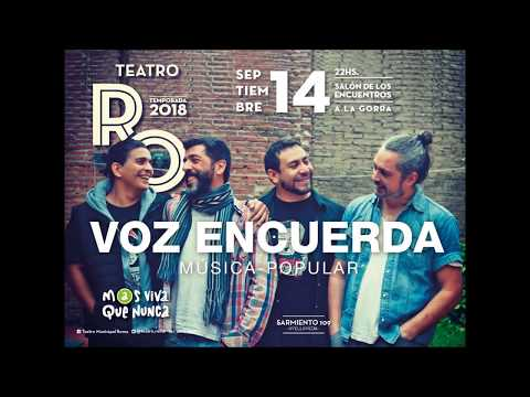 Voz Encuerda - Teatro Roma - Avellaneda 14 Sept 2018