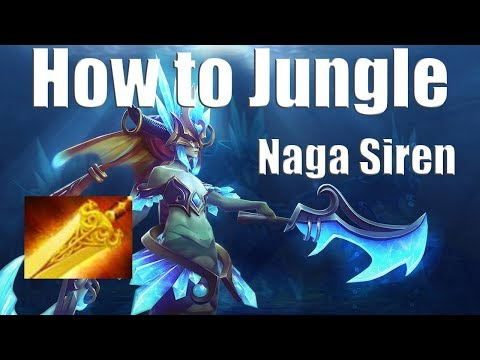 DoTa 2 How To Jungle Naga Siren Patch 7.06