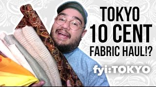 10 CENT FABRIC HAUL IN TOKYO!!