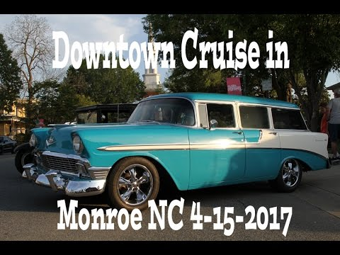 Downtown Monroe NC Cruise In with muscle car , hot rod, racecar and many more! 4-15-2017