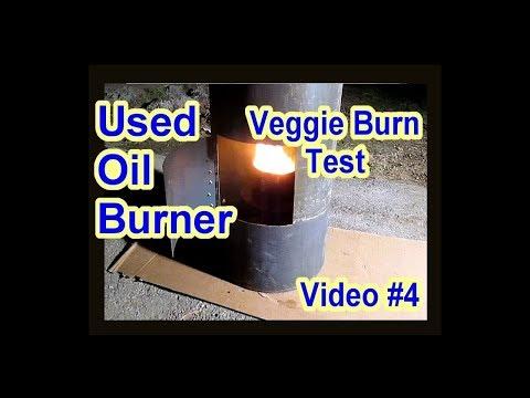 DIY Waste Used Motor Oil Burner Heater Furnace - Vegetable Oil Test - Veggie Burn - Video 4