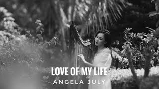 Love of My Life - Vocal and Harp Cover by Angela July