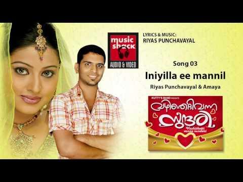 Iniyilla Ee Mannil - Vazhithetti Vanna Sundari - Riyas Punjavayal Super Hit Song