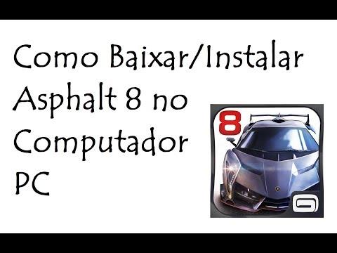 Como Baixar/Instalar Asphalt 8 No Computador/PC / DavidTecNew / PT BR