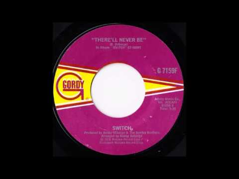 Switch - There'll Never Be (single mix) (1978)