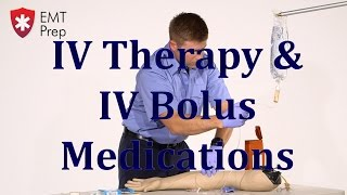 AEMT I99 Paramedic - Advanced Skills: IV Therapy/IV Bolus Medications - EMTprep.com