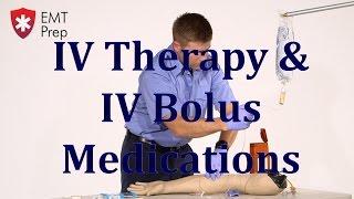 aemt i99 paramedic advanced skills iv therapy iv bolus medications emtprep com