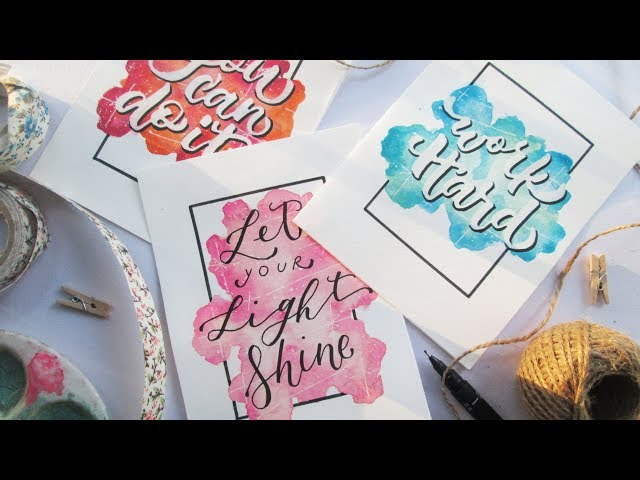 How To: DIY Easy Watercolor Background and Calligraphy
