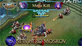 Mobile Legends: NEW HERO MOSKOV - GAMEPLAY, ABILITIES, ROLE & COST