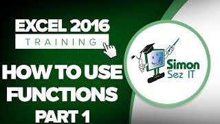 How to Use Functions in Microsoft Excel 2016 - Part 1