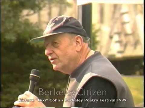 "Richard ""Dixi"" Cohn - Berkeley Poetry Festival 1999"