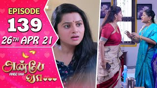 Anbe Vaa Serial | Episode 139 | 26th Apr 2021 | Virat | Delna Davis | Saregama TV Shows Tamil