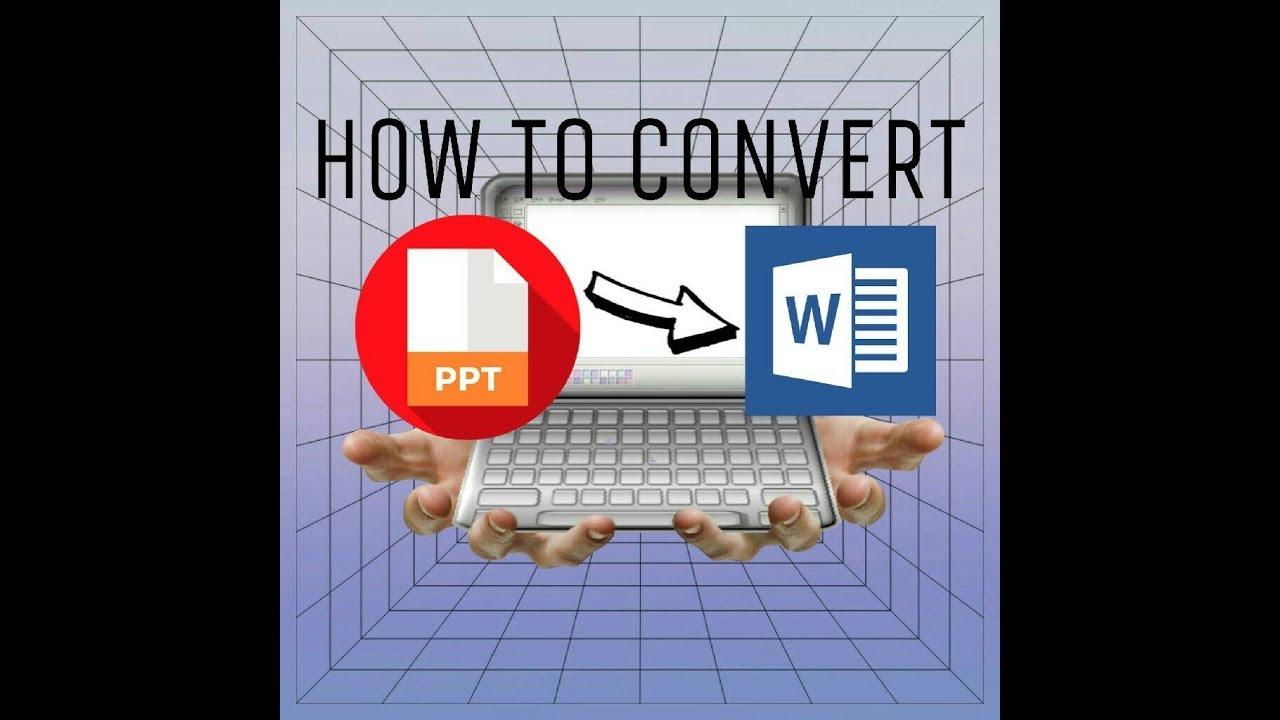 Cara Cepat Merubah File Power Point Pptx Ke Word Docx How To Convert Ppt Slide To Word Youtube