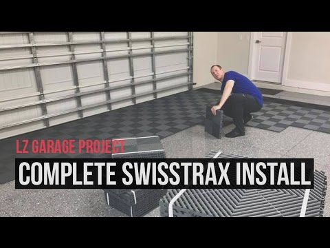 The LZ Garage Project:  Complete Swisstrax Ribtrax Flooring Install