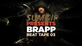 Sumgii Presents: Brapp Beat Tape Vol. 3 [Instrumentals]