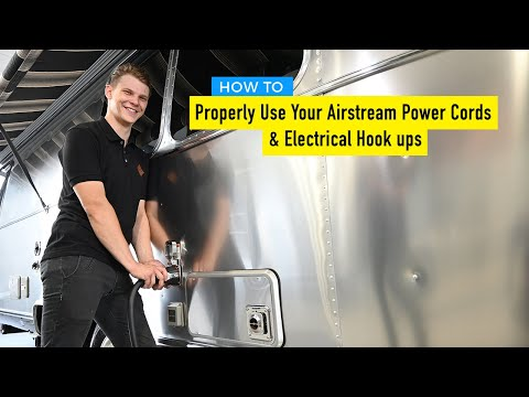 How To Properly Use Your Airstream Power Cords, Electrical Hook Ups & Surge Guards.