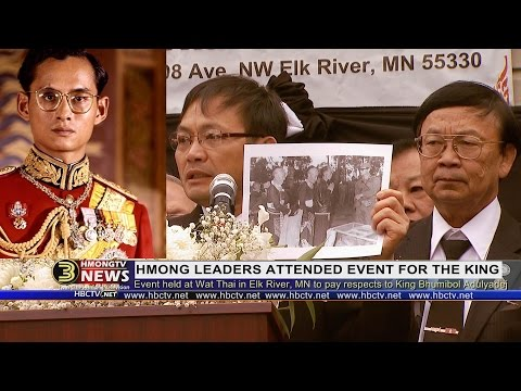 3 HMONG NEWS: Hmong leaders attended event for Thai King to pay respects.