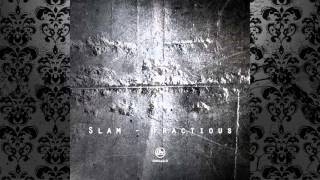 Slam - Fractious (Original Mix) [SOMA RECORDS]
