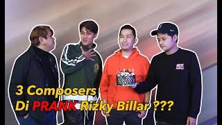 3 Composers Di PRANK Rizky Billar ???