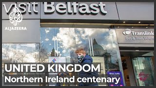 Northern Ireland's Centenary: 100 Years Since Partition