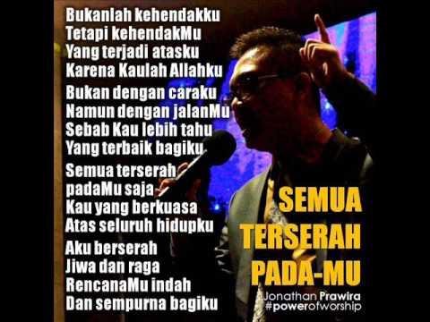 Semua Terserah PadaMu  - Jonathan Prawira (Power Of Worship)