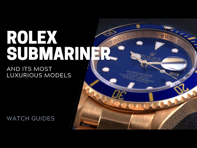 Rolex Submariner and Its Most Luxurious Models | SwissWatchExpo