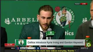 LIVE  Boston Celtics Introduce Kyrie Irving & Gordon Hayward FULL