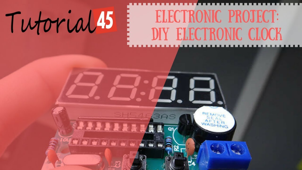 Electronic Project Diy Electronic Clock Tutorial45