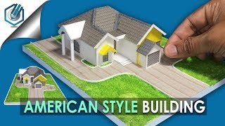 AMERICAN STYLE BUILDING, MODEL MAKING