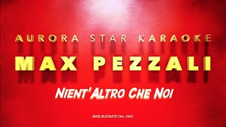 Max Pezzali [883] - Nient'altro che noi (Aurora Star Karaoke)