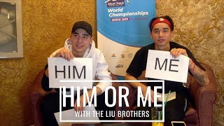 Him or Me? The Liu brothers get personal...