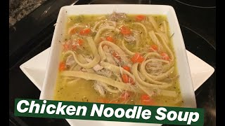 How to Make: Chicken Noodle Soup