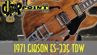 1971 Gibson ES-335 TDW - Walnut / GuitarPoint Maintal / Vintage Guitars